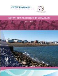 Inuit Five Year Strategic Plan on Sexual Health - Pauktuutit