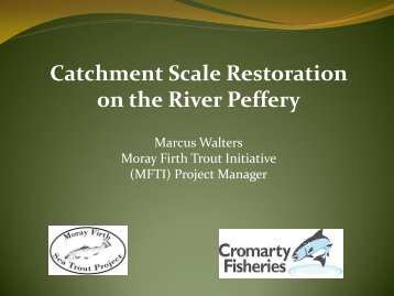 Catchment Scale Restoration on the River Peffery - RAFTS
