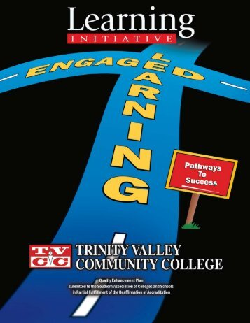 Engaged Learning - Trinity Valley Community College