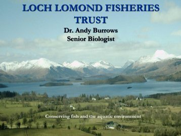 LOCH LOMOND FISHERIES TRUST Dr. Andy Burrows ... - RAFTS