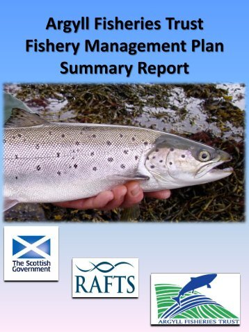 Argyll Fisheries Trust Fishery Management Plan Summary ... - RAFTS