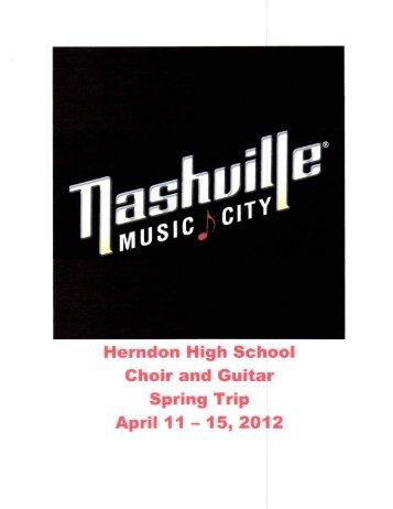 Herndon High School Choir and Guitar Spring Trip April 11 - 15, 2012