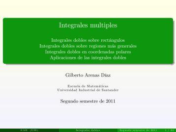 Integrales multiples - Escuela de Matemáticas de la UIS