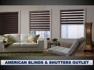 AMERICAN BLINDS & SHUTTERS OUTLET