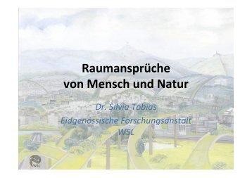 Raumansprüche von Mensch und Natur - Swiss Biodiversity Forum