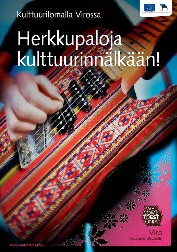 Herkkupaloja kulttuurinnälkään! - Visitestonia.com