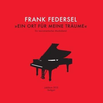 FRANK FEDERSEL - Programmheft für Musikabend am 7. Juli 2015