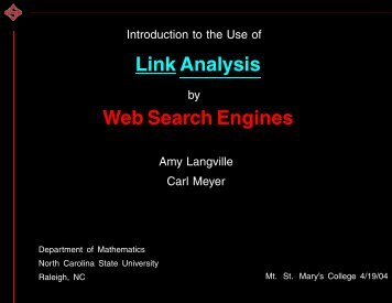 Link Analysis Web Search Engines - Carl Meyer - North Carolina ...