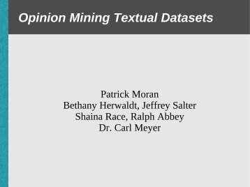 Opinion Mining Textual Datasets - Carl Meyer