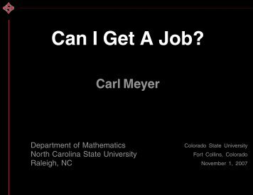 Can I Get A Job? - Carl Meyer - North Carolina State University