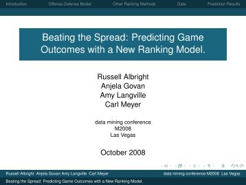Beating the Spread: Predicting Game Outcomes with a ... - Carl Meyer