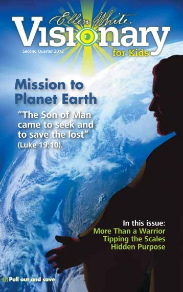 Mission to Planet Earth - Visionary for Kids