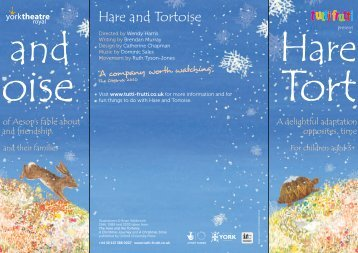 H&T_ TF Leaflet AW.indd - tutti frutti productions