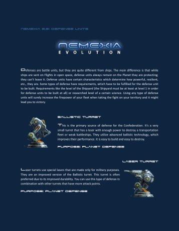Nemexia 2.0: Defense units Ballistic turret Purpose: Planet defense ...