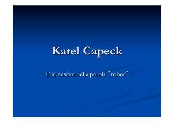 """""""Karel Capek e la nascita della parola robot""""."""