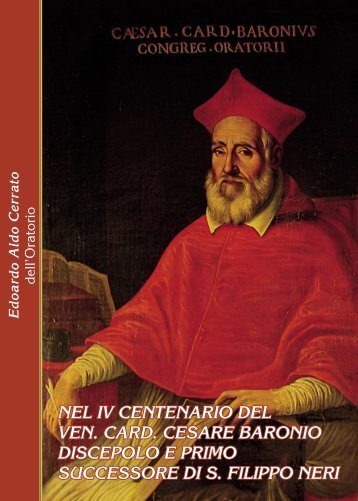 Cesare Baronio, discepolo e primo successore di San Filippo Neri