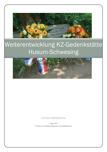 Weiterentwicklung KZ-Gedenkstätte Husum-Schwesing