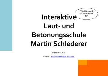 Interaktive Laut- und Betonungsschule Martin Schlederer