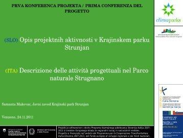 (SLO) Opis projektnih aktivnosti v Krajinskem parku Strunjan (ITA ...