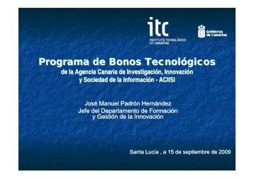 """""""Programa de Bonos Tecnológicos. ACIISI"""", José Manuel Padrón"""
