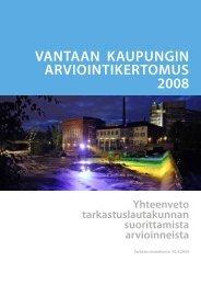 Vantaan kaupungin arViointikertomus 2008 - Vantaan kaupunki