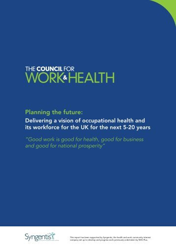 A copy of the draft report is available here - NHS Health at Work