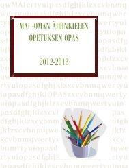 MAI -OMAN ÄIDINKIELEN OPETUKSEN OPAS 2012-2013 - Moped