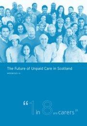 The Future of Unpaid Care in Scotland - Scottish Government