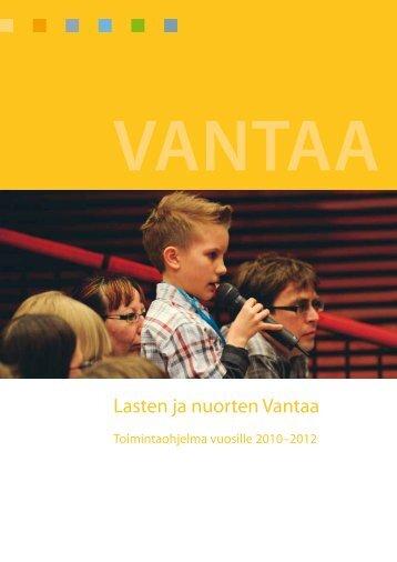 Lasten ja nuorten Vantaa -ohjelmassa - Vantaan kaupunki