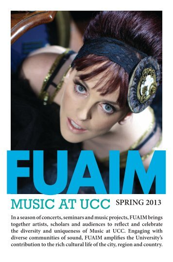 SPRING 2013 - Music at UCC - University College Cork