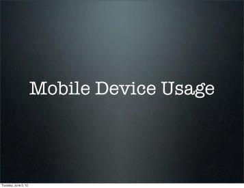Mobile Device Usage - IACA