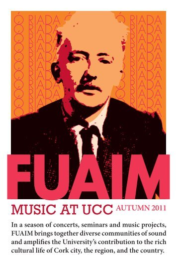AUTUMN 2011 In a season of concerts, seminars ... - Music at UCC