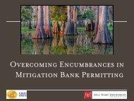 Overcoming Encumbrances in Mitigation Bank Permitting - Hill Ward ...