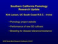 Southern California Pomology Research Update Kirk Larson, UC ...