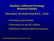 Southern California Pomology Research Update Kirk Larson, UC ...