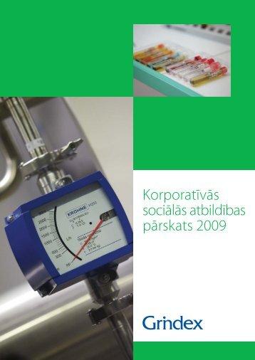 Korporatīvās sociālās atbildības pārskats 2009 - Grindeks