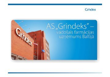 AS «Grindeks» prezentācija investoriem