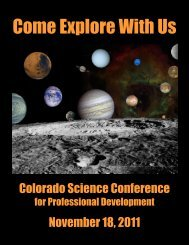 Come Explore With Us - Colorado Association of Science Teachers