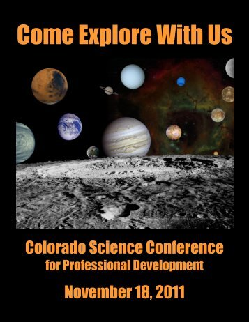 Come Explore With Us - Colorado Association of Science Teachers