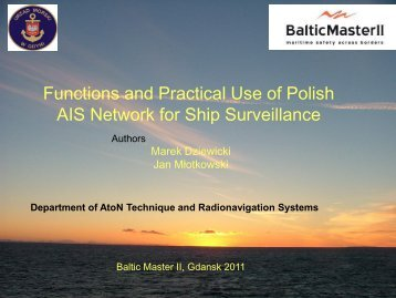 Functions And Practical Use Of Polish AIS Network ... - Baltic Master II