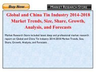 Global and China Tin Industry 2014-2018 Market Trends, Size, Share, Growth, Analysis, and Forecasts