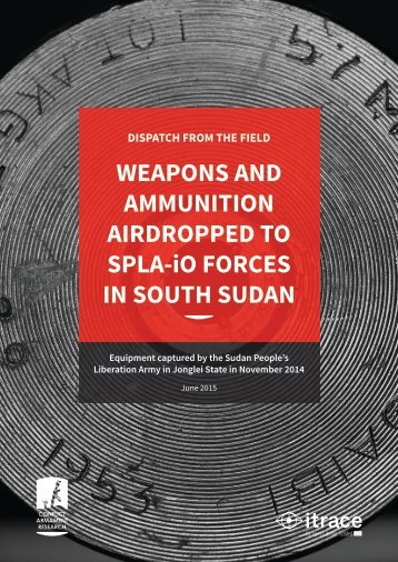 Weapons_and_ammunition_airdropped_to_SPLA-iO_forces_in_South_Sudan