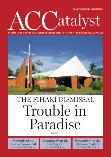 Download the August 2011 edition - Assembly of Confessing ...
