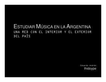 ESTUDIAR MÚSICA EN LA ARGENTINA - RedCLARA