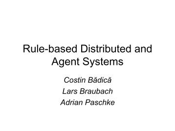 Rule-based Distributed and Agent Systems - Defeasible Logic