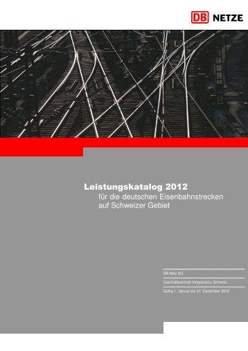 Leistungskatalog 2012 - DB Netz AG - DB Netze