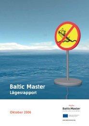 Baltic Master Lägesrapport Oktober 2006