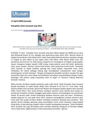 17 April 2009 (Jumaat) Kompleks Islam Sarawak siap 2011