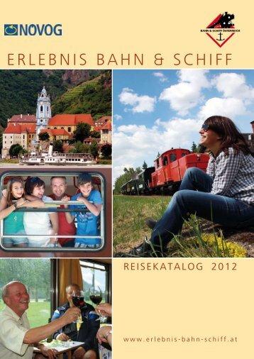 ERLEBNIS BAHN & SCHIFF - Erlebnis Bahn und Schiff