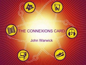 The Connexions Card John Warwick